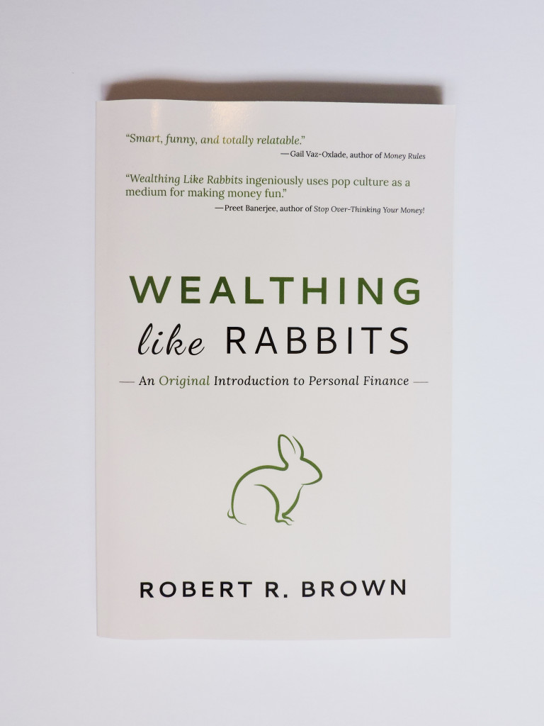 Wealthing Like Rabbits by Robert R. Brown - Book Builder book production services